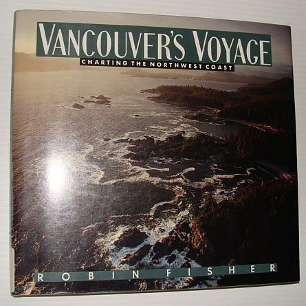 Image for Vancouver's Voyage: Charting the Northwest Coast, 1791-1795