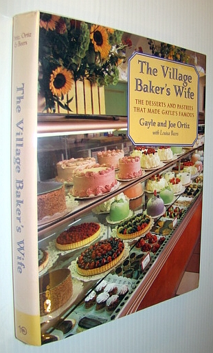 Image for The Village Baker's Wife: The Desserts and Pastries That Made Gayle's Famous