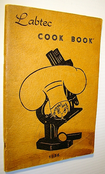 Image for Labtec Cook Book (Cookbook) 1956 - Saskatoon Academy of the Canadian Society of Laboratory Technologiests