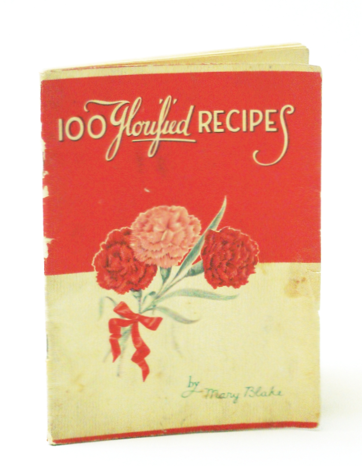 Image for 100 GLORIFIED RECIPES : Carnation Milk Premium