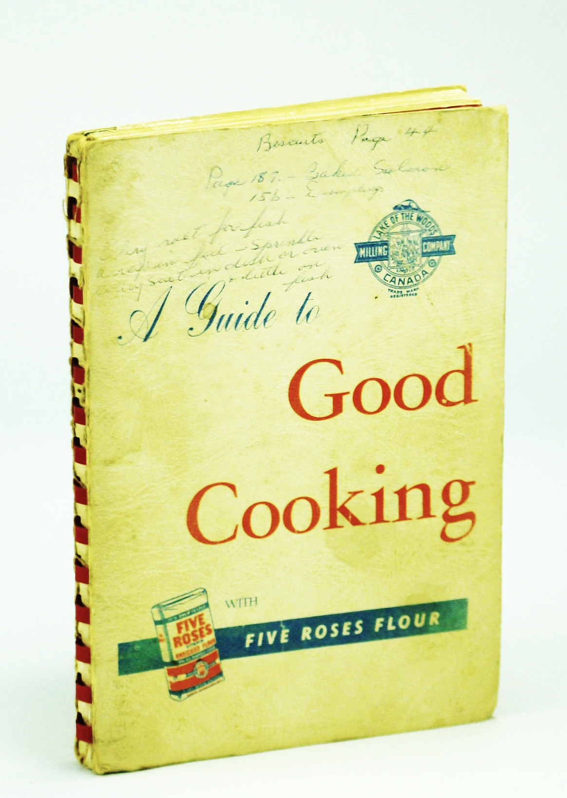 Image for A Guide to Good Cooking with Five Roses Flour -