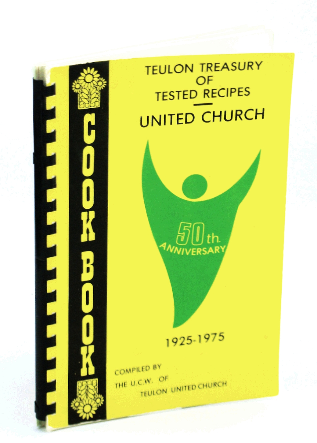 Image for Teulon [Manitoba] United Church Treasury of Tested Memories, Fiftieth [50th] Anniversary, 1925-1975 - Cookbook [Cook Book]