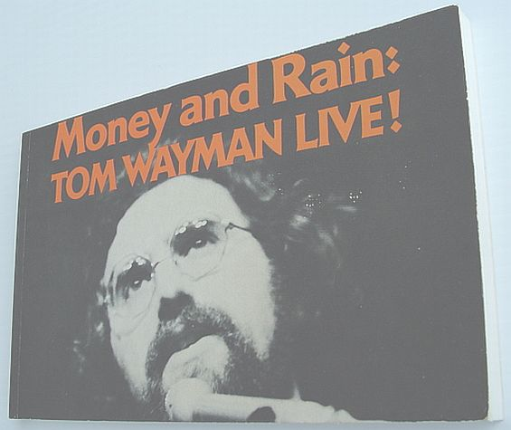 Image for Money and rain: Tom Wayman live!