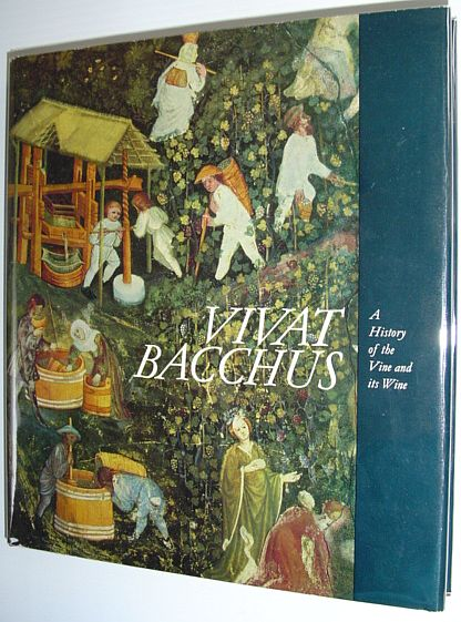 Image for Vivat Bacchus: A history of the vine and its wine