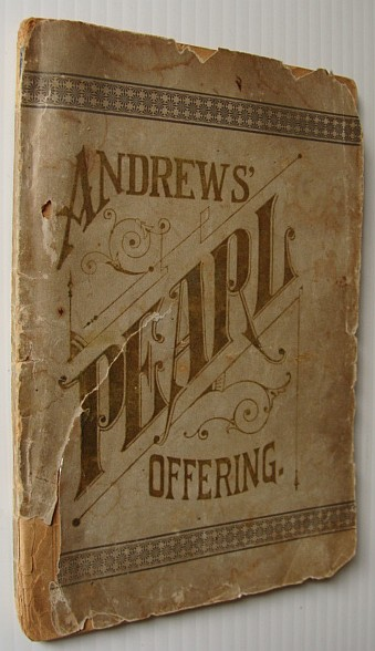 Image for Andrews' Pearl Offering, Etiquette and Decorum, Toilet and Cooking Recipes - Information for Everybody