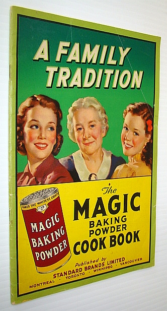 Image for The Magic Baking Powder Cook Book (Cookbook) - A Family Tradition