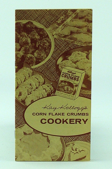 Image for Kay Kellogg's Corn Flake Crumbs Cookery - Home Economics Series