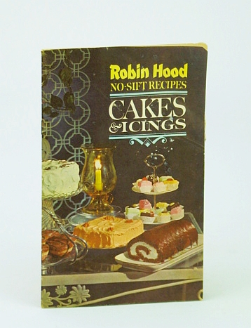 Image for Robin Hood No-Sift Recipes: Cakes and Icings