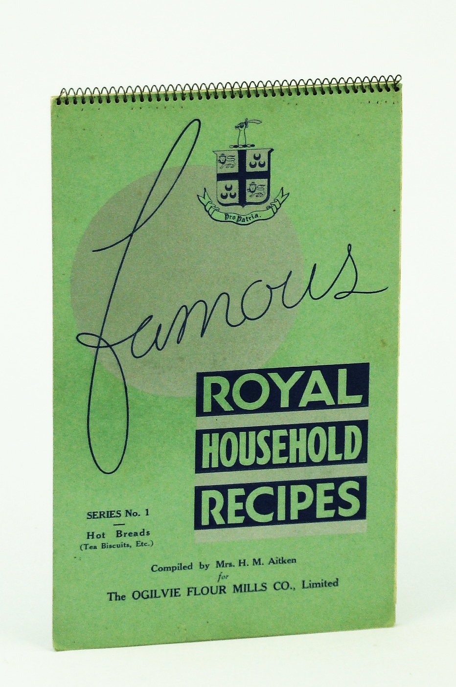 Image for Famous Royal Household Recipes - Series No. 1 (One): Hot Breads (Tea Biscuits, Etc.)
