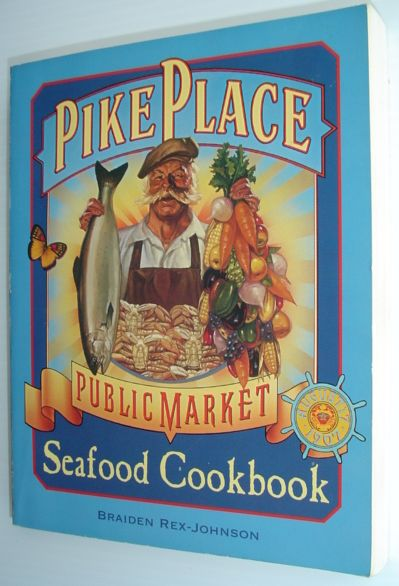 Image for Pike Place Public Market Seafood Cookbook