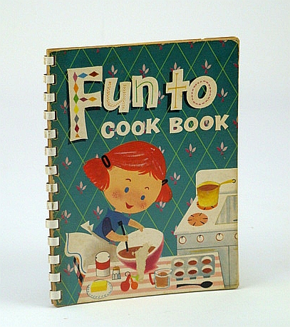 Image for Fun To Cook Book (Cookbook)