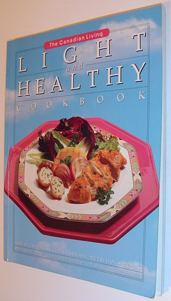 Image for Canadian Living Light and Healthy Cookbook