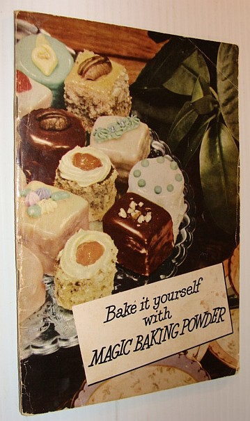 Image for BAKE IT YOURSELF WITH MAGIC BAKING POWDER