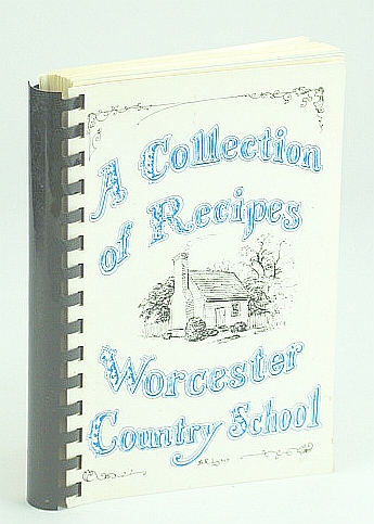 Image for A collection of Recipes Worcester Country School