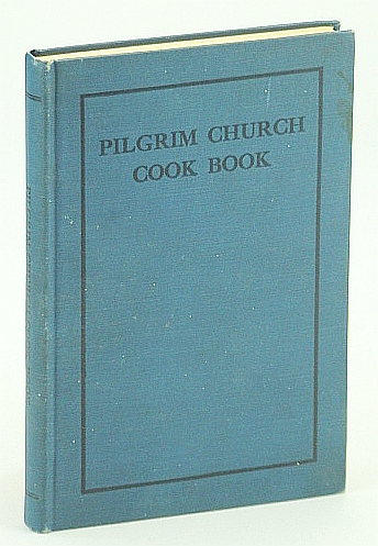 Image for Pilgrim Church Cook Book