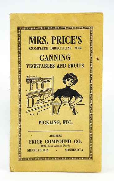 Image for Mrs. Price's Complete Directions For Canning Vegetables & Fruites, Pickling Etc - Good Agents Wanted.