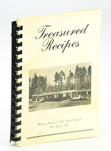 Image for Treasured Recipes - Compiled By the Women's Auxiliary to Port Hardy Hospital, Port Hardy, B.C.