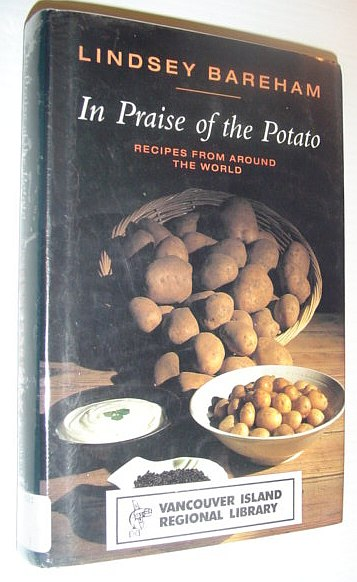 Image for In Praise of the Potato: Recipes from Around the World