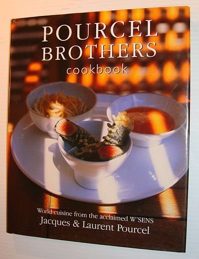 Image for Pourcel Brothers Cookbook: Our Recipes from La Compagnie des Comptoirs