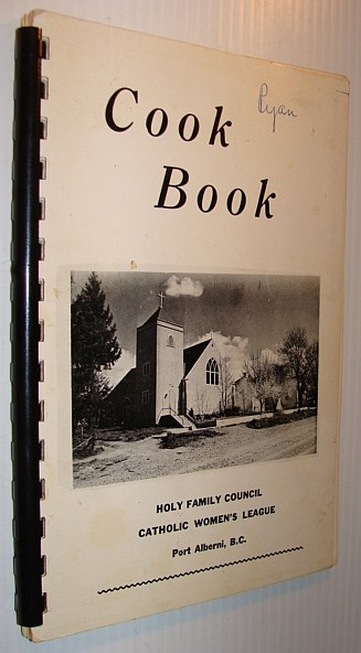 Image for Cook Book (Cookbook) - Holy Family Council Catholic Women's League - Port Alberni