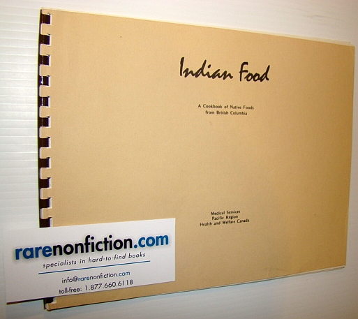 Image for Indian Food - A Cookbook of Native Foods from British Columbia