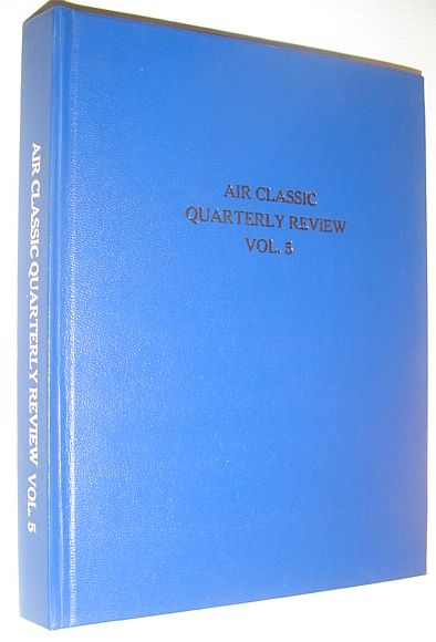 Image for Air Classics Quarterly Review, Vol. 5: Spring 1976 Through Winter 1976, Including 1976 Yearbook