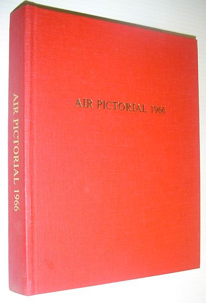 Image for Air Pictorial Magazine, 1966 (Volume 28): All 12 Issues Bound in One Volume