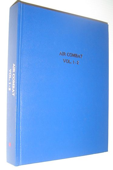 Image for Air Combat Magazine, Volumes 1 and 2, Plus 3 Special Editions from 1979, 1981 and 1982 - Privately Hardbound in One Book