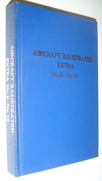 Image for Aircraft Illustrated Extra (Magazine): No.9 Through No. 16 Privately Hardbound in One Volume