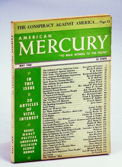"Image for American Mercury Magazine, ""To Bear Witness To The Truth"", May 1960, Volume XC No. 436 - The Conspiracy Against America / The Sickness Of Our American Cities (Baltimore) / John Cleves Symmes and The Hollow Earth"