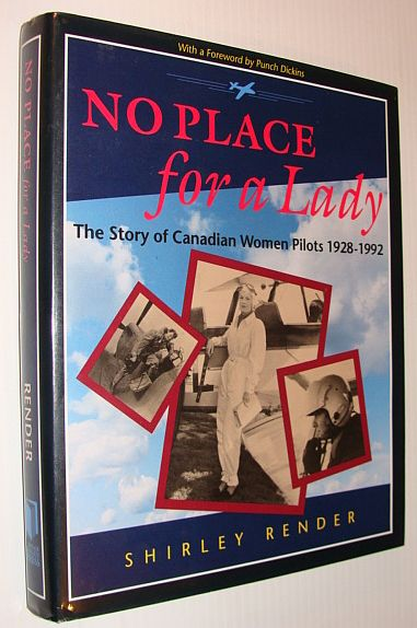Image for No Place for a Lady: The Story of Canadian Women Pilots 1928 1992