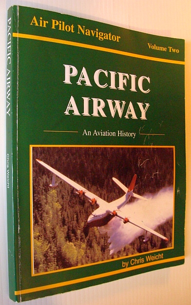 Image for Pacific Airway: An Aviation History (Air Pilot Navigator, 2)