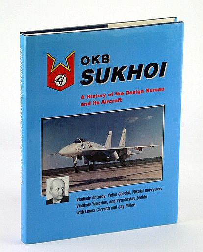 Image for OKB Sukhoi: A History of the Design Bureau & Its Aircraft