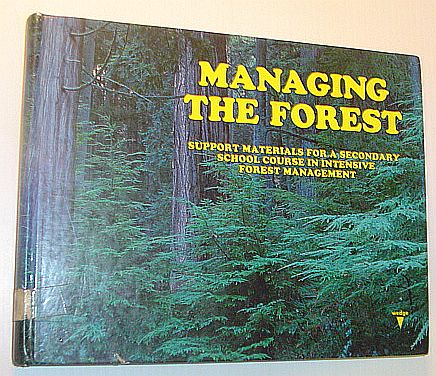 Image for Managing the Forest: Support Materials for a Secondary School Course in Intensive Forest Management