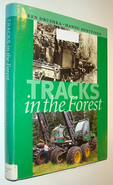 Image for Tracks in the Forest: The Evolution of Logging Machinery