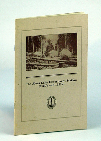 Image for The Aleza Lake Experiment Station (1920's and 1930's), B.C. (British Columbia) Ministry of Forests Miscellaneous Report