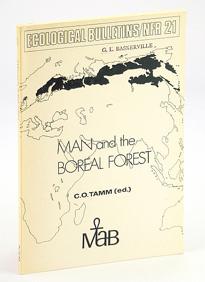 Image for Man and the boreal forest: Proceedings of a regional meeting within Project 2 of MAB (Unesco's Man and the Biosphere Programme), held in Stockholm, Sweden, 13-16 October 1975 (Ecological bulletins)