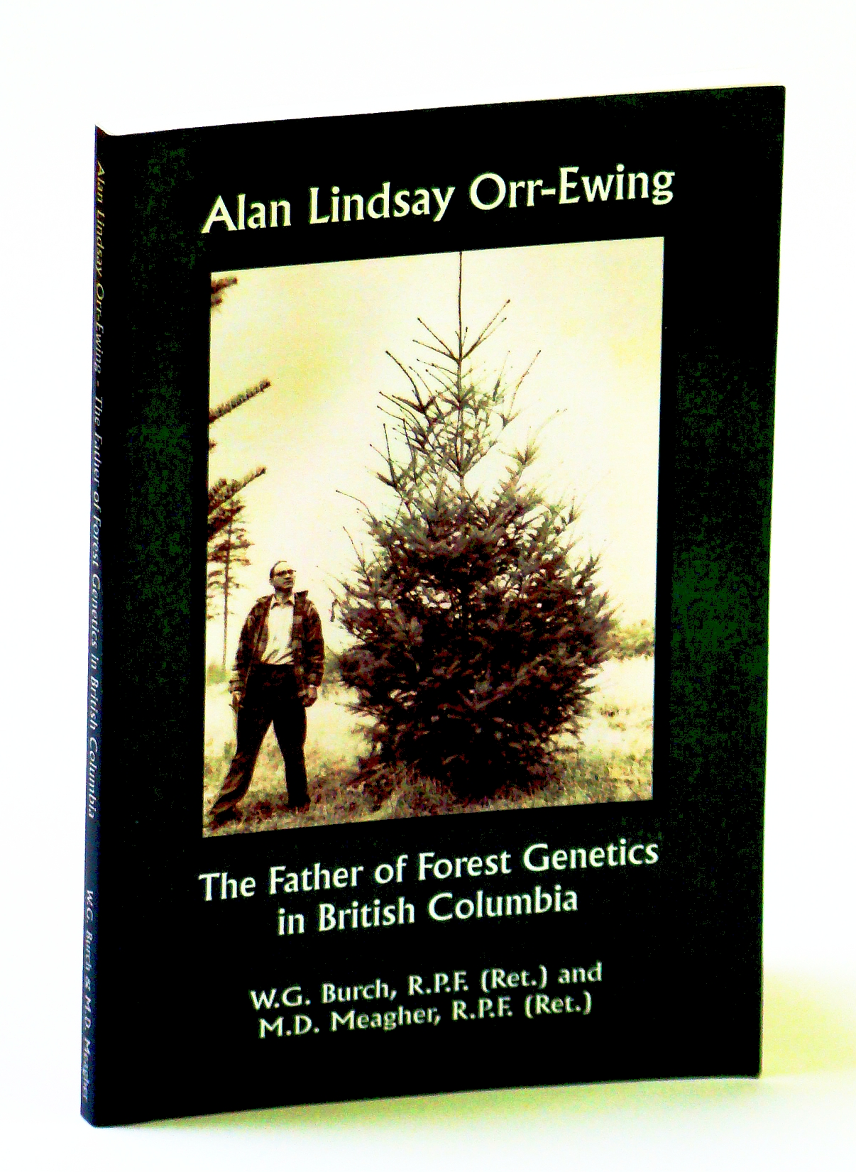 Image for Alan Lindsay Orr-Ewing: The Father of Forest Genetics in British Columbia