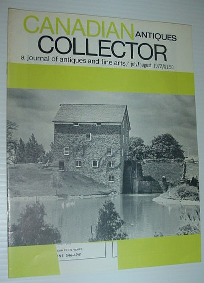 Image for Canadian Antiques Collector Magazine - a Journal of Antiques and Fine Arts: July/August 1972