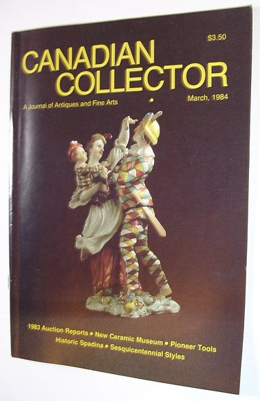Image for Canadian Collector Magazine, March/April 1984, Volume 19, No. 2