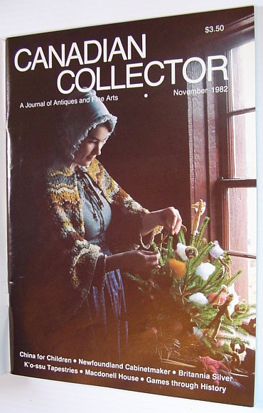 Image for Canadian Collector Magazine - November/December 1982, Vol. 17 No. 6