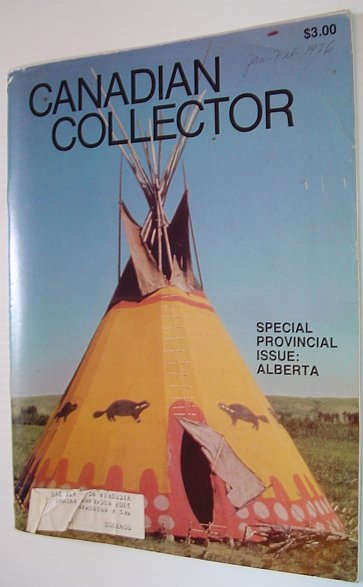 Image for Canadian Collector Magazine, January/February 1976, Vol. 11 No. 1 *SPECIAL ALBERTA ISSUE*