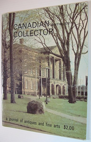 Image for Canadian Antiques Collector Magazine, 1973 Vol. 8 No. 1 *PRINCE EDWARD ISLAND CENTENARY ISSUE*