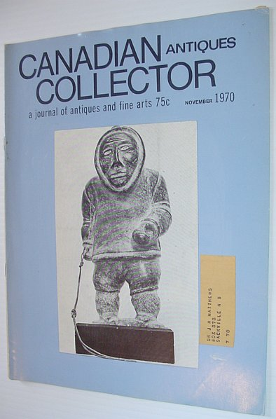 Image for Canadian Antiques Collector - November 1970, Vol. 5, No. 10