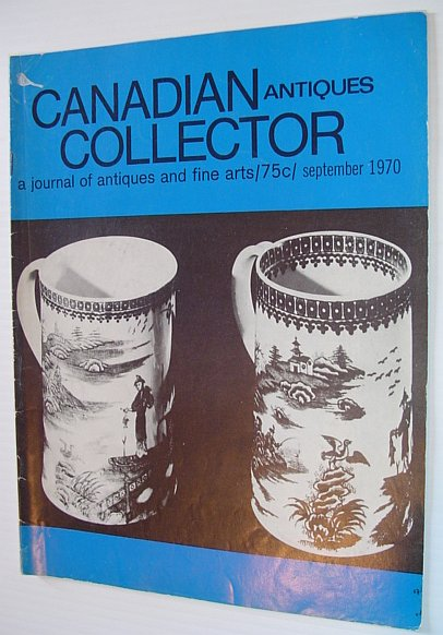 Image for Canadian Antiques Collector - September 1970, Vol. 5, No. 8