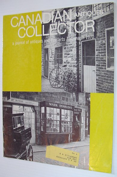 Image for Canadian Antiques Collector - March 1970, Vol. 5, No. 3