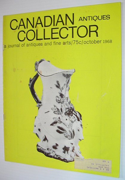 Image for Canadian Antiques Collector - October 1968, Vol. 3, No. 10