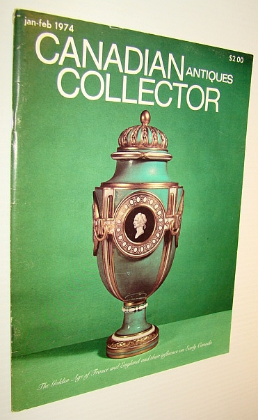 Image for Canadian Antiques Collector Magazine, January/February 1974, Vol. 9 No. 1