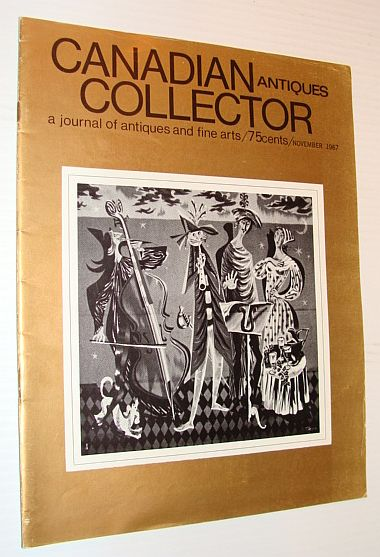 Image for Canadian Antiques Collector Magazine, November 1967, Volume 2, Number 11