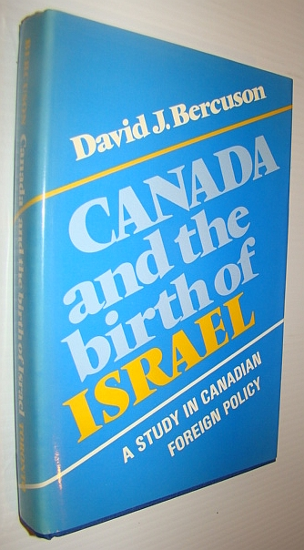 Image for Canada and the Birth of Israel: A Study in Canadian Foreign Policy